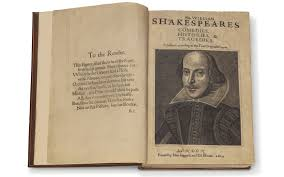 shakespeare's first folio, a collection of writings by shakespeare in book form